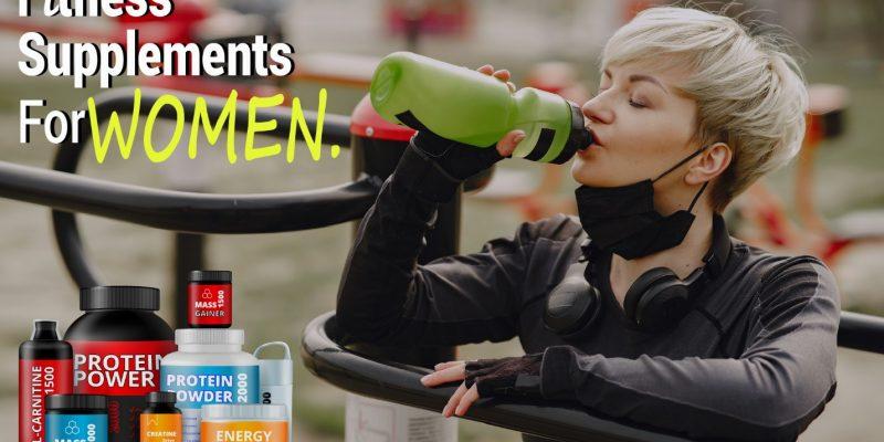 Best fitness supplements for women